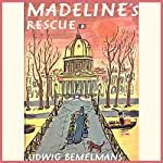 Madeline's Rescue  | Ludwig Bemelmans