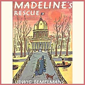 Madeline's Rescue Audiobook