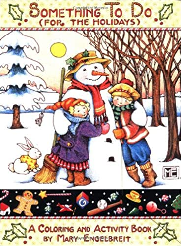 Something To Do For The Holidays A Coloring and Activity Book