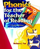 Phonics for the Teacher of Reading (9th Edition)