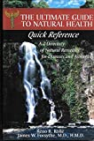 img - for The Ultimate Guide to Natural Health - Quick Reference (A-Z Directory of Natural Remedies for Diseases & Ailments) book / textbook / text book