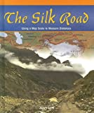 The Silk Road, Janey Levy, 1404229388