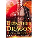 Betrothed to the Dragon (Lick of Fire)