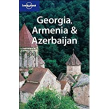 Georgia, Armenia & Azerbaijan (Lonely Planet Travel Guides) by Richard Plunkett (2004-07-01)