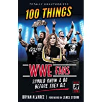 100 Things WWE Fans Should Know