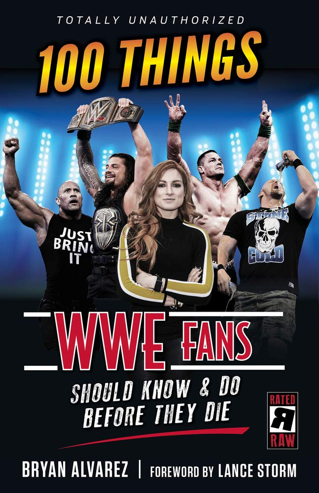 100 Things WWE Fans Should Know & Do Before They Die (100 Things ...