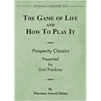 The Game of Life and How to Play It: Prosperity Classics (English Edition)