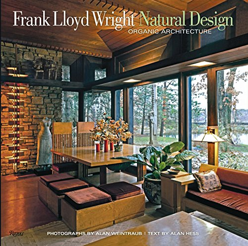 Frank Lloyd Wright: Natural Design, Organic Architecture: Lessons for Building Green from an American Original (Lyods)