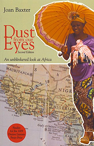 Dust from Our Eyes: An Unblinkered Look at Africa
