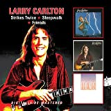 Strikes Twice/Sleepwalk/Friends/Larry Carlton