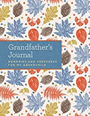 Grandfather's Journal: Memories and Keepsakes for My Grandc