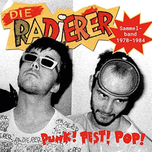 DIE RADIERER - Punk Pest Pop Sammelband 1978-1984