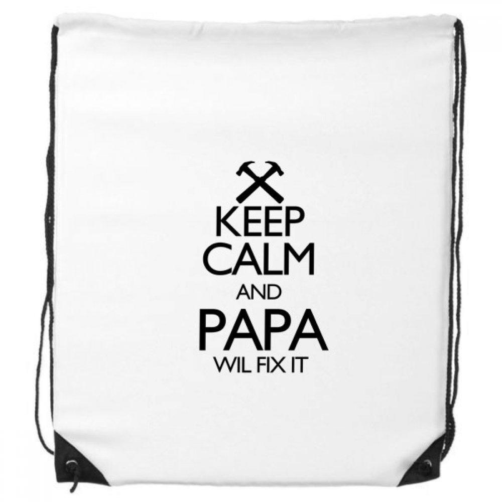 Keep Calm and Papa Wil Fix It Quote Drawstringバックパックショッピングハンドバッグギフトスポーツバッグ B073PTFWFW