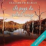 Le pays du soleil rouge | Elizabeth Haran