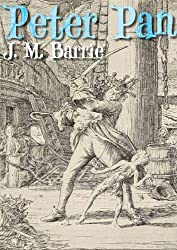 Peter Pan by J. M. Barrie (Annotated)