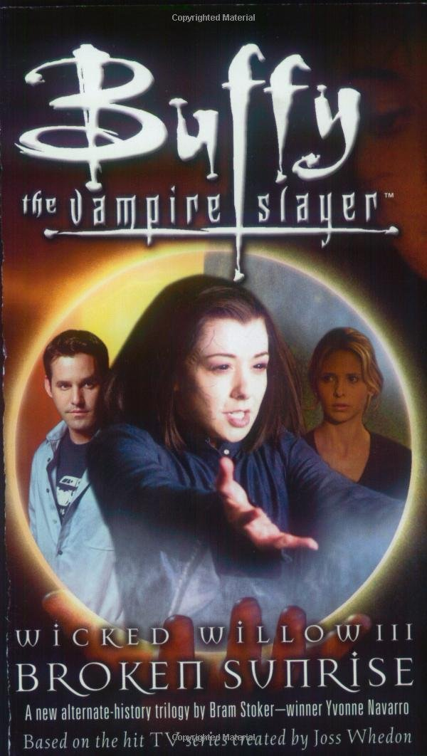Download Wicked Willow III: Broken Sunrise (Buffy the Vampire Slayer) pdf