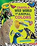Best Crayola Book Of Colors - Crayola Wild World of Animal Colors Review