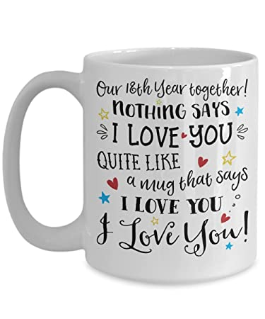 Amazon 18th Wedding Anniversary Gift Mug Funny I Love You Him