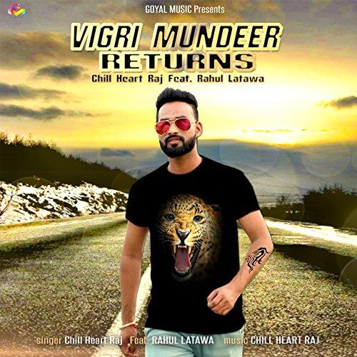 Vigri Mundeer Returns (feat. Rahul Latawa)
