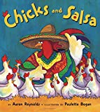 salsa chick - Chicks and Salsa by Aaron Reynolds (15-May-2007) Paperback