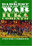 Front cover for the book The Darkest Days of the War: The Battles of Iuka and Corinth by Peter Cozzens