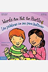 Words Are Not for Hurting / Las palabras no son para lastimar (Best Behavior) (English and Spanish Edition) Kindle Edition