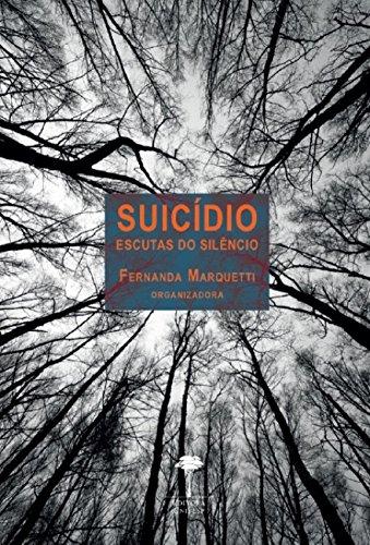 Suicídio: Escutas do Silêncio