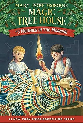 Mummies in the Morning (Magic Tree House, No. 3) (Magic Morning)