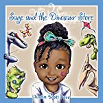 Sage and the Dinosaur Store | Justin Scott Parr