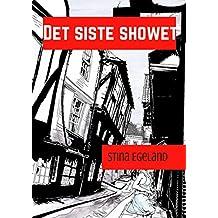 Det siste showet (Norwegian Edition)