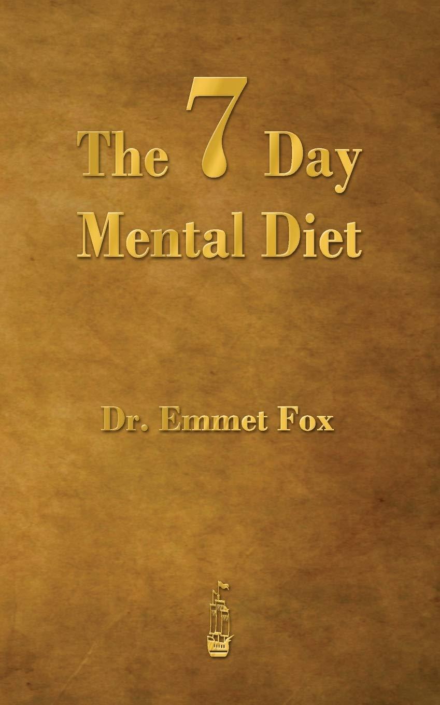 emmet fox the 7 day mental diet