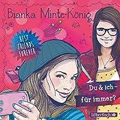 Du & ich - für immer? (Best Friends Forever 1)   Bianka Minte-König