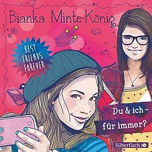 Du & ich - für immer? (Best Friends Forever 1) Hörbuch
