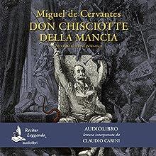 Don Chisciotte della Mancia Audiobook by Miguel Cervantes Narrated by Claudio Carini
