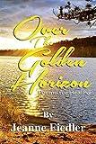 Over the Golden Horizon