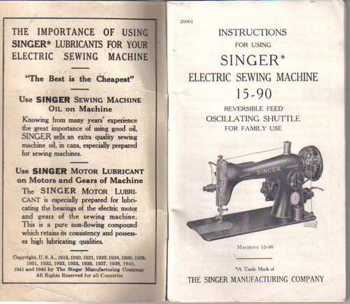INSTRUCTIONS FOR USING SINGER ELECTRIC SEWING MACHINE NO  15
