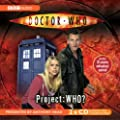 """Doctor Who"", Project Who? (BBC Audio)"