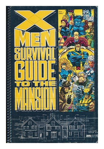 X-Men Survival Guide to the Mansion, Vol. 1, No. 1, August, 1993 (X Men Survival Guide To The Mansion)