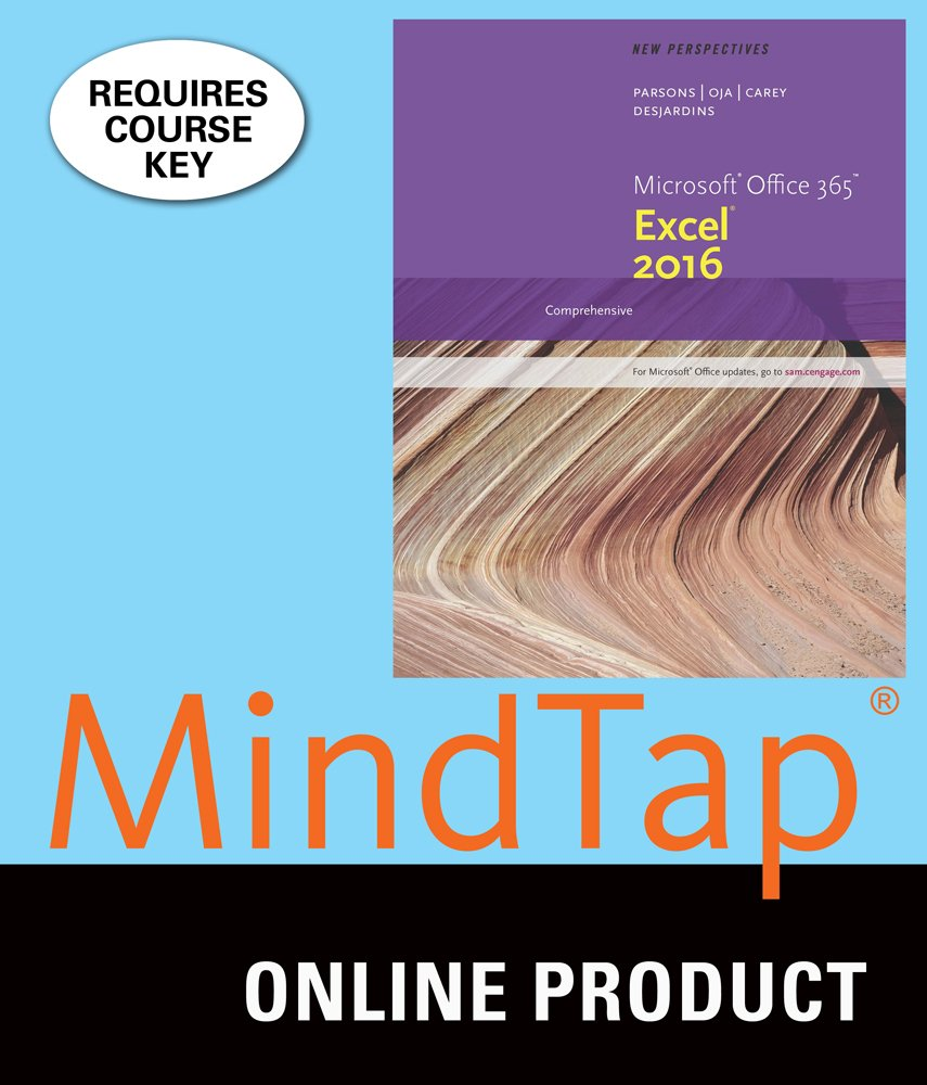 MindTap Computing for Carey/DesJardins' New Perspectives Microsoft Office 365 & Excel 2016: Comprehensive, 1st Edition by Cengage Learning