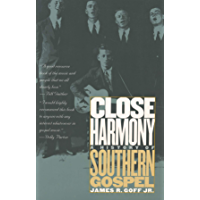 Close Harmony: A History of Southern Gospel book cover