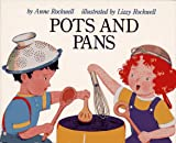 Pots and Pans, Anne F. Rockwell, 002777631X