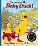 You're the Boss, Baby Duck!, Amy Hest, 1564026671