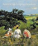 American Impressionism, 2nd Edition