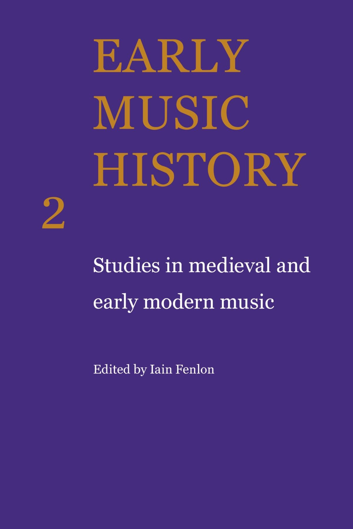 Early Music History: Studies in Medieval and Early Modern Music pdf epub