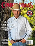 COWBOYS & INDIANS Magazine July 2018 KEVIN COSTNER, TV Drama YELLOWSTONE, Michael Greyeyes, Ronnie Dunn