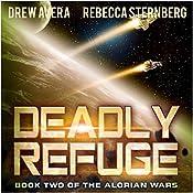 Deadly Refuge: The Alorian Wars, Book 2   Drew Avera