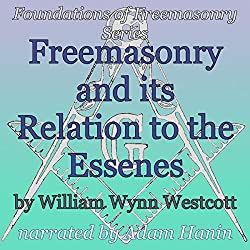 Freemasonry and its Relation to the Essenes