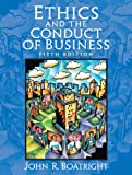 img - for Ethics and the Conduct of Business (5th Edition) book / textbook / text book