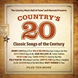 Country Music Hall of Fame Presents Country's 20 Classic Songs of the Century