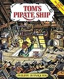 Tom's Pirate Ship, Philippe Dupasquier, 1842703161